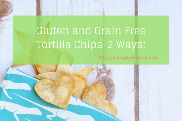 Gluten and Grain free Tortilla Chips Made from Siete Tortills